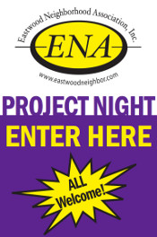 Join Eastwood Neighborhood Association for Project Night